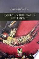 libro Derecho Tributario. Reflexiones