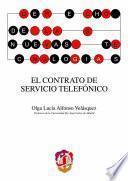 libro El Contrato De Servicio Telefónico