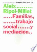 libro Familias, Trabajo Social Y Mediación