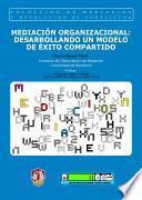 libro Mediación Organizacional: Desarrollando Un Modelo De éxito Compartido