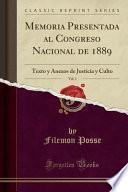 libro Memoria Presentada Al Congreso Nacional De 1889, Vol. 1