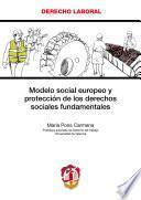 libro Modelo Social Europeo Y Protección De Los Derechos Sociales Fundamentales