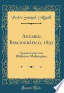 libro Anuario Bibliográfico, 1897