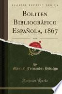 libro Boliten Bibliográfico Española, 1867, Vol. 8 (classic Reprint)
