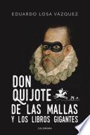 libro Don Quijote De Las Mallas Y Los Libros Gigantes