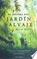 libro El Enigma Del Jardín Salvaje