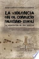 libro La Violencia En El Conflicto Palestino Israelí