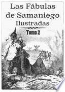 libro Las Fábulas De Samaniego Ilustradas. Tomo 2