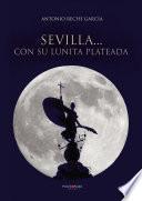 libro Sevilla... Con Su Lunita Plateada