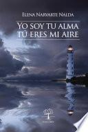 libro Yo Soy Tu Alma, Tú Eres Mi Aire