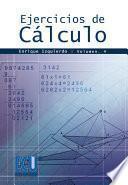 libro Ejercicios De Cálculo. Vol. Iv