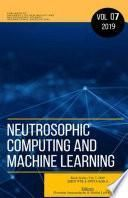 libro Neutrosophic Computing And Machine Learning (ncml): An Lnternational Book Series In Lnformation Science And Engineering. Volume 7/2019
