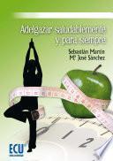 libro Adelgazar Saludablemente Y Para Siempre