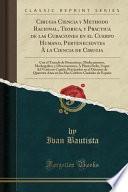 libro Cirugia Ciencia Y Methodo Racional, Teorica, Y Practica De Las Curaciones En El Cuerpo Humano, Pertenecientes À La Ciencia De Cirugia