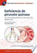 libro Fast Facts: Deficiencia De Piruvato Quinasa Para Pacientes Y Familiares
