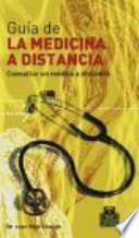 libro GuÍa De La Medicina A Distancia  Tomo I . Consultar Un Médico A Distancia (color)