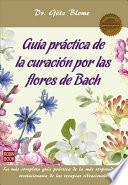 libro Guía Práctica De La Curación Por Las Flores De Bach
