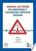 libro Manual De Crisis En Anestesia Y Pacientes Críticos Sensar