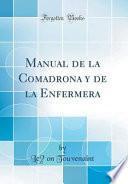 libro Manual De La Comadrona Y De La Enfermera (classic Reprint)