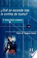 libro ¿qué Se Esconde Tras La Cortina De Humo?