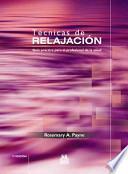 libro TÉcnicas De RelajaciÓn. Guía Práctica Para El Profesional De La Salud (bicolor)