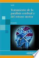 libro Tratamiento De La Paralisis Cerebral Y Del Retraso Motor