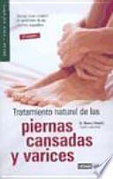 libro Tratamiento Natural De Las Piernas Cansadas Y Varices
