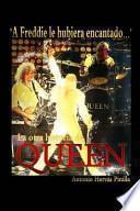 libro A Freddie Le Hubiera Encantado... La Otra Historia De Queen