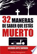libro 32 Maneras De Saber Que Estás Muerto