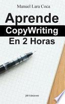 libro Aprende Copywriting En 2 Horas