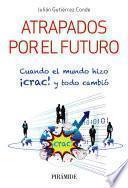 libro Atrapados Por El Futuro
