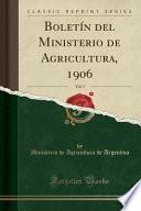 libro Boletín Del Ministerio De Agricultura, 1906, Vol. 5 (classic Reprint)