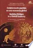 libro Building Bridges In A Global Economy
