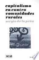 Capitalismo En Cuatro Comunidades Rurales