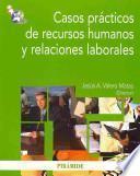 libro Casos Prácticos De Recursos Humanos Y Relaciones Laborales