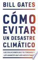 libro Cómo Evitar Un Desastre Climático