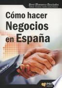 libro Como Hacer Negocios En España