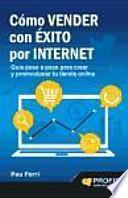 libro CÓmo Vender Con Éxito Por Internet