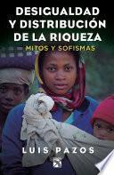 libro Desigualdad Y Distribución De La Riqueza
