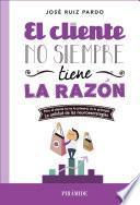 libro El Cliente No Siempre Tiene La Razón