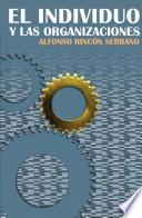 libro El Individuo Y Las Organizaciones