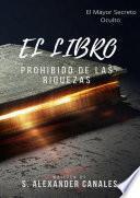libro El Libro Prohibido De Las Riquezas