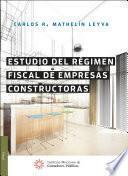 libro Estudio Del Régimen Fiscal De Empresas Constructoras