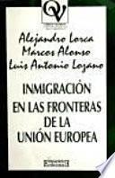 libro Inmigración En Las Fronteras De La Unión Europea