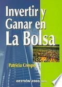 libro Invertir Y Ganar En La Bolsa