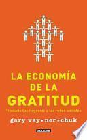 libro La Economía De La Gratitud