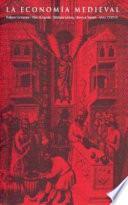 libro La Economía Medieval