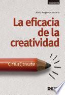 libro La Eficacia De La Creatividad: Creactívate