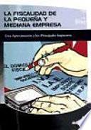 libro La Fiscalidad De La Pequeña Y Mediana Empresa