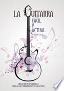 libro La Guitarra Fácil Y Actual